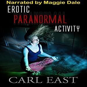 Erotic Paranormal Activity Audiobook