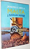 Malta: A Panoramic History - A Narrative History of the Maltese Islands