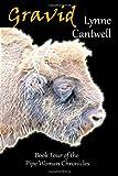 Gravid, Lynne Cantwell, 1483918343