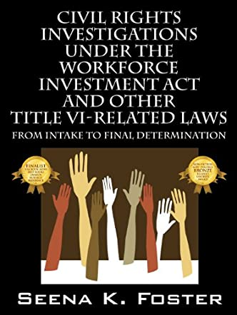 Civil Rights Investigations Under the Workforce Investment Act and Other Title VI-Related Laws