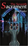 img - for The Seventh Sacrament by Ron Cutler (2001-04-29) book / textbook / text book