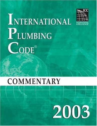 (2003 International Plumbing Code Commentary (International Code Council Series))