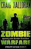 Zombie Warfare: Impact Series - Book 3 of 3
