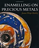 img - for Enamelling on Precious Metals book / textbook / text book