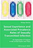 Sexual Experience and Associated Prevalence Rates of Sexually Transmitted Infection, Ginny Garcia, 3836428245