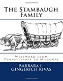 The Stambaugh Family, Barbara L. Gingerich Rivas, 1493663070