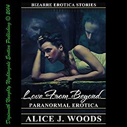 Love from Beyond: Paranormal Erotica