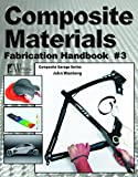 img - for Composite Materials Fabrication Handbook #3 (Composite Garage) book / textbook / text book