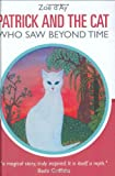 Patrick and the Cat Who Saw Beyond Time, Zoe d'Ay, 1903816726