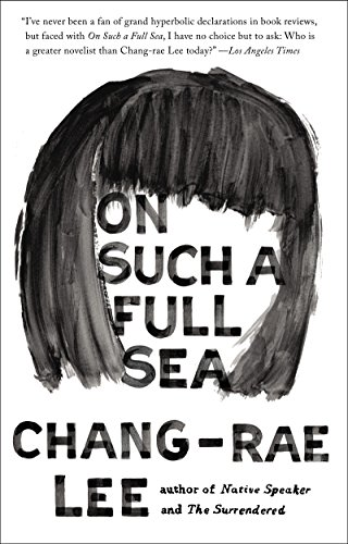 On Such a Full Sea: A Novel cover