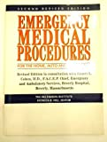 Emergency Medical Procedures for the Home, Auto and Workplace, Deltakron Institute Staff, 013273723X