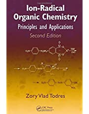 Ion-Radical Organic Chemistry: Principles and Applications, Second Edition