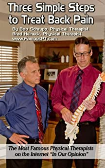 Three Simple Steps to Treat Back Pain by [Heineck, Brad, Bob  Schrupp]