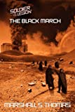 The black March, Marshall S. Thomas, 1601451008