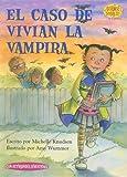 El Caso de Vivian la Vampira, Michelle Knudsen, 1575652773