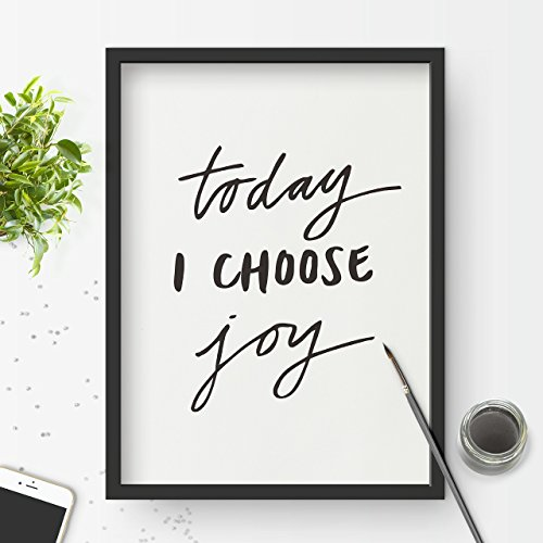 Today I Choose Joy Inspirational Print Home Decor Typography Poster Wall Art