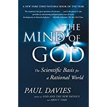 Mind of God: The Scientific Basis for a Rational World