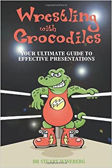 Wrestling with Crocodiles: Your Ultimate Guide to Effective Presentations