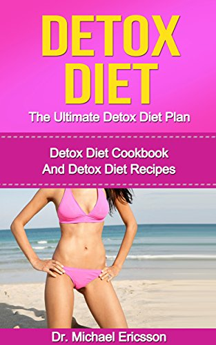 DETOX DIET Ultimate Cookbook Naturally ebook