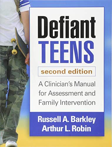 Defiant Teens, Second Edition: A Clinician