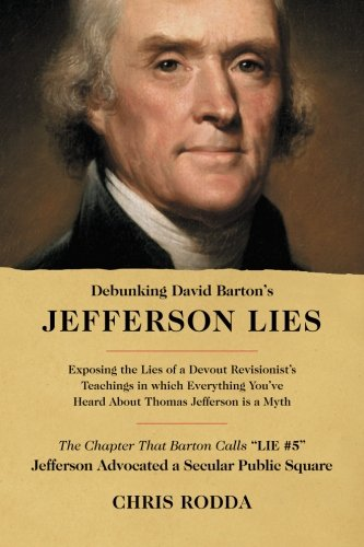 Debunking David Barton's Jefferson Lies: #5 - Jefferson Advocated a Secular Public - Barton Square Shops
