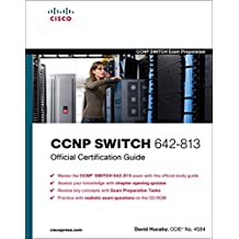 CCNP SWITCH 642-813 Official Certification Guide (Exam Certification Guide)
