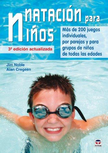 Natacion Para Ninos / Swimming For Children (Spanish Edition)