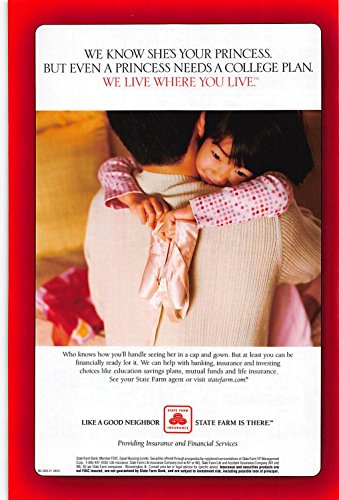 Print Ad 2003 State Farm Insurance A Princess Needs A College Plan