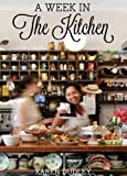 A Week in the Kitchen, Karen Dudley, 1431403377