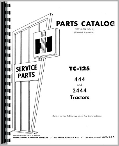 (International Harvester 444 Tractor Parts Manual)