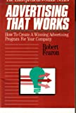 Advertising That Works, Robert Fearon, 1557381690