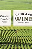 img - for Land and Wine: The French Terroir book / textbook / text book