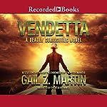 Vendetta: Deadly Curiosities, Book 2 | Gail Z. Martin