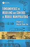 img - for Fundamentals in Modeling and Control of Mobile Manipulators (Automation and Control Engineering) book / textbook / text book