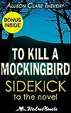 To Kill a Mockingbird: : A Sidekick to the Harper Lee Novel Pdf