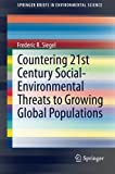 img - for Countering 21st Century Social-Environmental Threats to Growing Global Populations (SpringerBriefs in Environmental Science) by Frederic R. Siegel (2014-08-23) book / textbook / text book