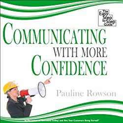 Communicating with More Confidence