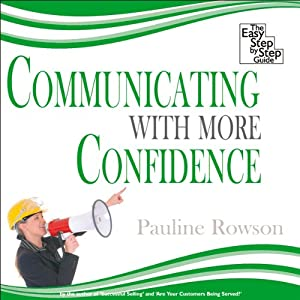 Communicating with More Confidence Audiobook