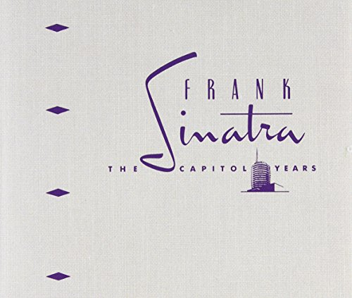 The Capitol Years by Sinatra, Frank