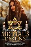 Michal's Destiny (Volume 1)