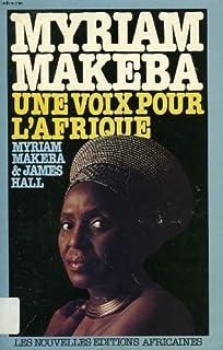 Myriam Makeba : une voix pour l'Afrique, Makeba, Myriam