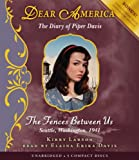 Dear America: The Fences Between Us - Audio