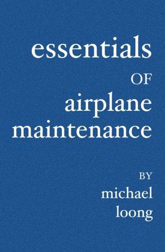Essentials of Airplane Maintenance