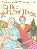 In Our Mothers' House, Patricia Polacco, 039925076X