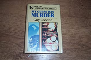 book cover of My Guess Was Murder