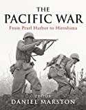 The Pacific War, Daniel Marston, 1849083827