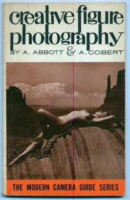 Creative Figure Photography (Modern Camera Guide Series)