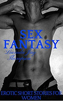 Sex Fantasy Erotic short stories ebook product image