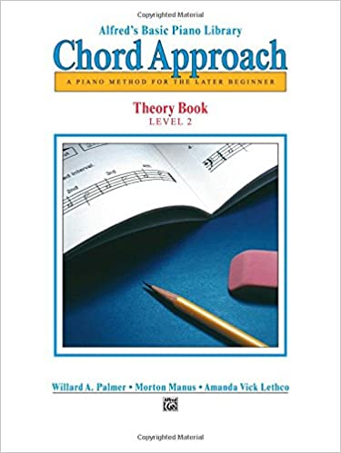 Alfreds Basic Piano Chord Approach Theory Bk 2 A Piano Method For