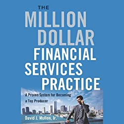 The Million-Dollar Financial Services Practice